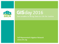 GIS Day Webinar: Geo-enable to Bring Data to Life for Justice (SRLN 2016)