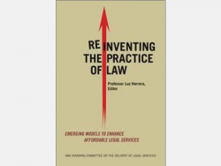 Image of book, Reinventing the Practice of Law: Emerging Models to Enhance Affordable Legal Services